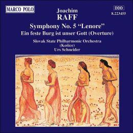 Joachim Raff: Symphony No. 5