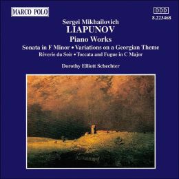 Liapunov: Piano Works