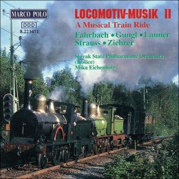 Locomotiv-Music 2: A Musical Train Ride