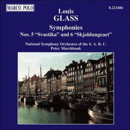 Louis Glass: Symphonies Nos. 5 & 6
