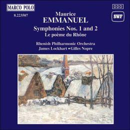 Emmanuel: Symphony Nos.1 & 2; Le poème du Rhone