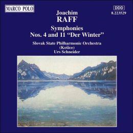 Joachim Raff: Symphonies No. 4 & 11