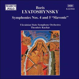 Lyatoshyns'ky: Symphonies Nos. 4 and 5