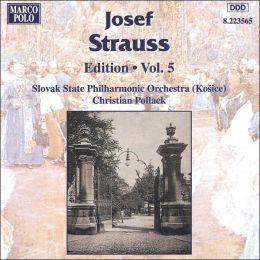 Straus: Edition, Volume 5