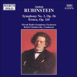 Rubinstein: Symphony No.3; Eroica Fantasia