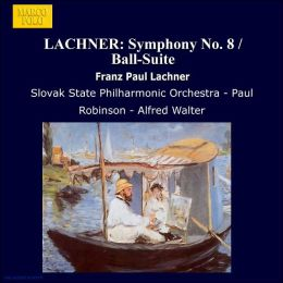 Lachner: Symphony No.8/Ball-Suite in D major