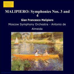 Gian Francesco Malipiero: Symphonies Nos. 3 & 4; Sinfonia del mare