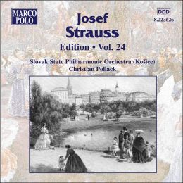 Josef Strauss Edition, Vol. 24