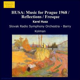 Husa: Symphony No. 2; Music for Prague