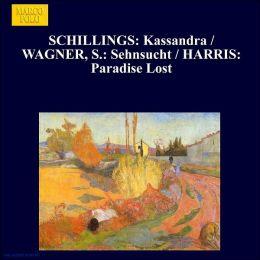 Max von Schillings: Kassandra; Das Eleusische Fest; Siegfried Wagner: Sehnsucht; Clement Harris: Paradise Lost