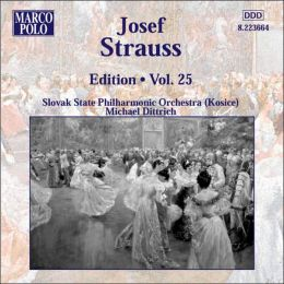 Josef Strauss Edition, Vol. 25