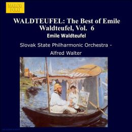 The Best of Emile Waldteufel, Vol. 6