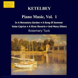 Ketèlbey: Piano Music, Vol. 1