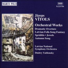 Vitols: Orchestral Works