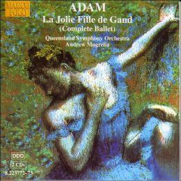 Adam: La Jolie Fille de Gand (Complete Ballet)