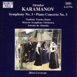 Symphony 3 / Piano Concerto 3 Ave Maria (Karamanov / Viardo / De Almeida)