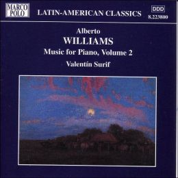 Alberto Williams: Music for Piano, Vol. 2