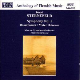 Daniel Sternefeld: Symphony No. 1; Rossiniazata; Mater Dolorosa