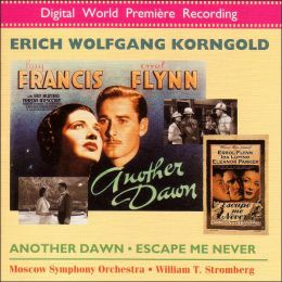 Korngold: Another Dawn, Escape Me Never