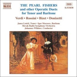 The Pearl Fishers and Other Operatic Duets for Tenor and Baritone