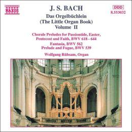 J. S. Bach: Das Orgelbüchlein, Vol. 2