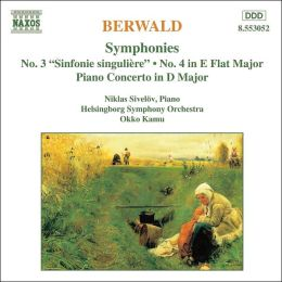 Berwald: Symphonies No. 3 (