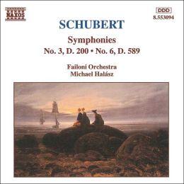 Schubert: Symphonies Nos. 3 & 6