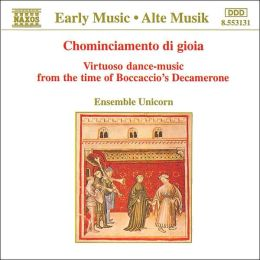 Chominciamento di gioia: Virtuoso dance-music from the time of Boccaccio's Decamerone