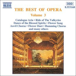 The Best of Opera, Vol. 3