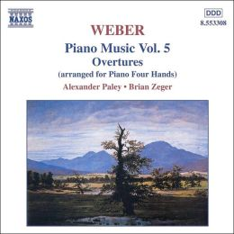 Weber: Piano Music, Vol. 5 - Overtures