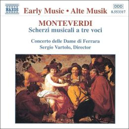 Monteverdi: Scherzi Musicali a tre voci