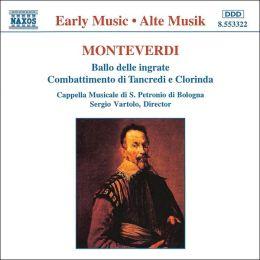 Monteverdi: Ballo delle ingrate; Combattimento di Tancredi e Clorinda
