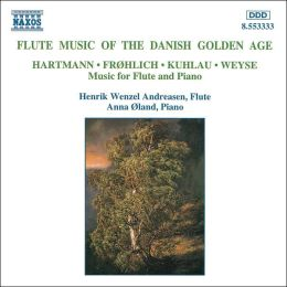 Flute Music of the Danish Golden Age