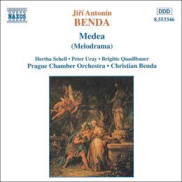 Jirí Antonín Benda: Medea (Melodrama)
