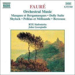 Fauré: Orchestral Music