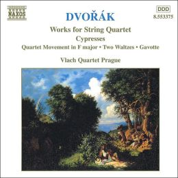 Dvorak: Works for String Quartets, Vol. 5