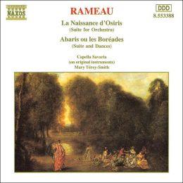 Rameau: La Naissance d'Osiris; Abaris ou les Boréades (Suites for Orchestra)