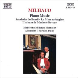 Milhaud: Piano Music