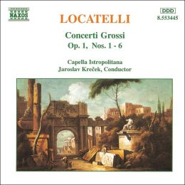 Locatelli: Concerti Grossi, Op. 1, Nos. 1-6