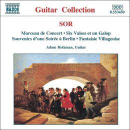 Sor: Morceau de Concert; Six Valses et un Galop; etc.