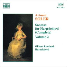 Antonio Soler: Sonatas for Harpsichord (Complete), Vol. 2