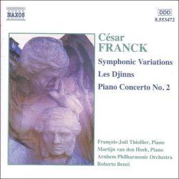Franck: Symphonic Variations; Les Djinns; Piano Concerto No. 2