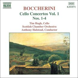 Boccherini: Cello Concertos Vo. 1