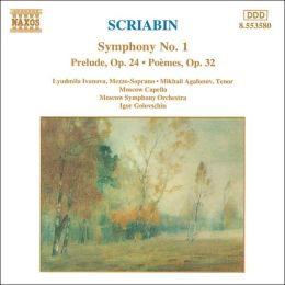 Scriabin: Symphony No. 1, Prelude, Op. 24; Poèms, Op. 32