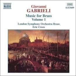 Giovanni Gabrieli: Music for Brass, Vol. 1