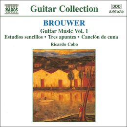 Brouwer: Guitar Music, Vol. 1