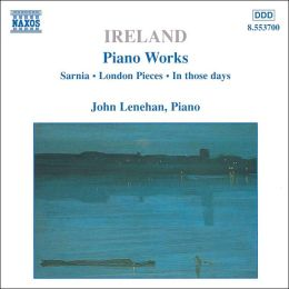 Ireland: Piano Works, Vol. 1