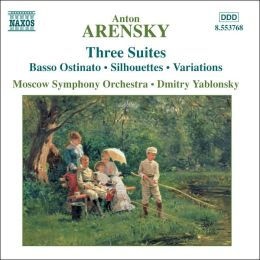 Arensky: Three Suites