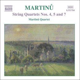 Martinu: String Quartets Nos. 4, 5 & 7