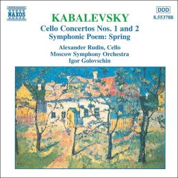 Kabalevsky: Cello Concertos Nos. 1 and 2; Symphonic Poem Spring